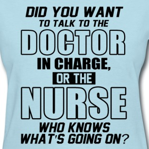 funny saying nurse - Women's T-Shirt
