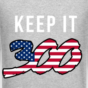 Keep it 300 (2) Long Sleeve Shirts - Crewneck Sweatshirt