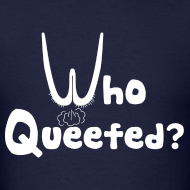 Design ~ Who Queefed?