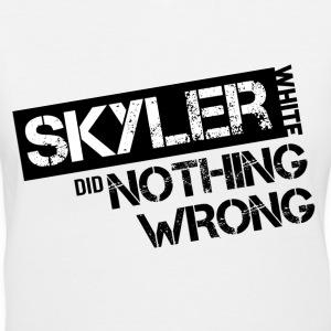 Breaking Bad: Skyler White did Nothing Wrong Women's T-Shirts - Women's V-Neck T-Shirt