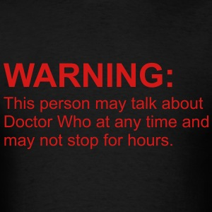 warning T-Shirts - Men's T-Shirt