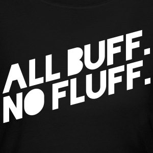 ALL BUFF NO FLUFF Long Sleeve Shirts - Women's Long Sleeve Jersey T-Shirt