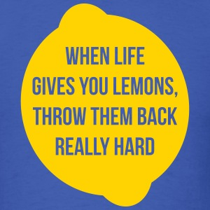 Lemons, Throw Them Back - Men's T-Shirt