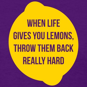 Lemons, Throw Them Back - Women's T-Shirt