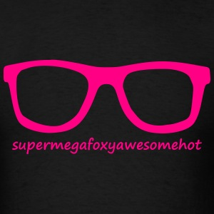 supermegafoxyawesomehot T-Shirts - Men's T-Shirt