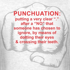 punchuation T-Shirts - Men's T-Shirt
