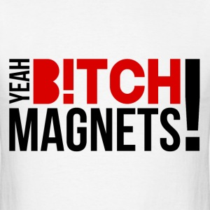 Breaking Bad: Yeah, Bitch! Magnets! v2 T-Shirts - Men's T-Shirt