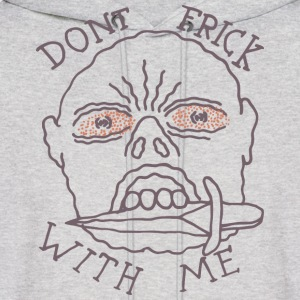 Don't Frick With Me - Men's Hoodie