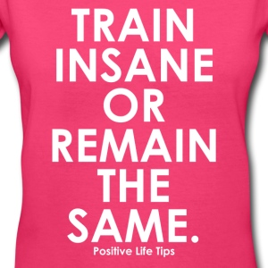 Train Insane - Women's V-Neck T-Shirt