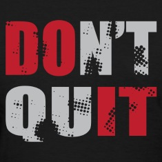 Don't Quit - DO IT! Women's T-Shirts
