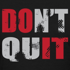 Don't Quit - DO IT! Women's T-Shirts - Women's T-Shirt