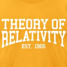 Theory of Relativity - Est. 1905 (over-under) T-Shirts
