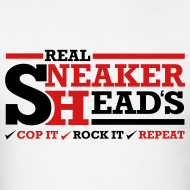 Design ~ Real Sneakerheads routine Shirt