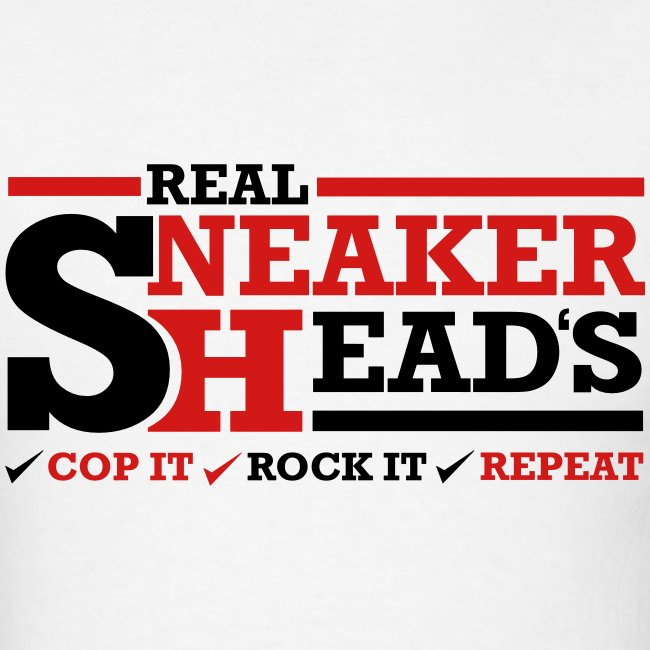 Real Sneakerheads routine Shirt