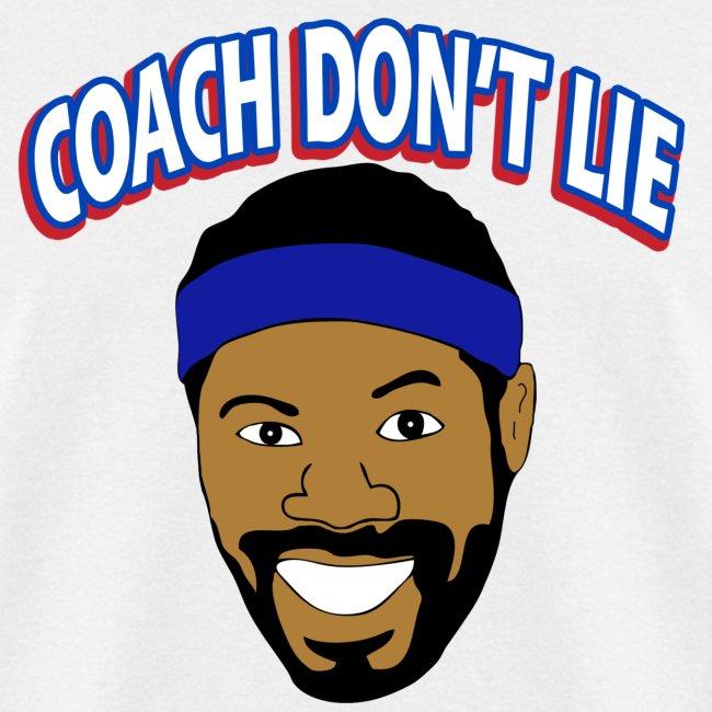 Coach Don't Lie