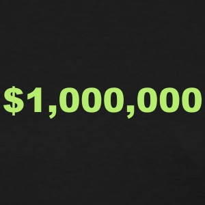 One Million Dollars Women's T-Shirts - Women's T-Shirt