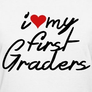 i heart my first graders - Women's T-Shirt
