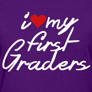 i love my first graders - Women's T-Shirt