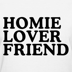 Homie Lover Friend Women's T-Shirts - Women's T-Shirt