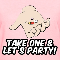 Take one & let's party Women's T-Shirts