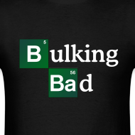 Design ~ Bulking Bad Tee