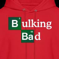 Design ~ Bulking Bad Hoodie