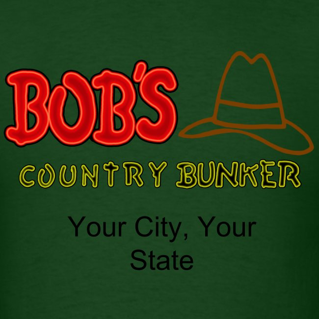 Bob's Country Bunker Custom City/State