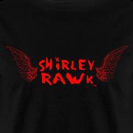Design ~ Shirley RAWk T-Shirley