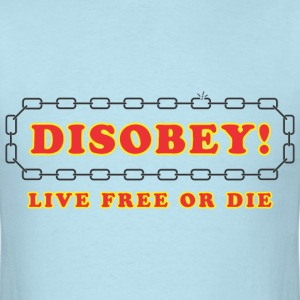 disobey_live_free_or_die T-Shirts - Men's T-Shirt