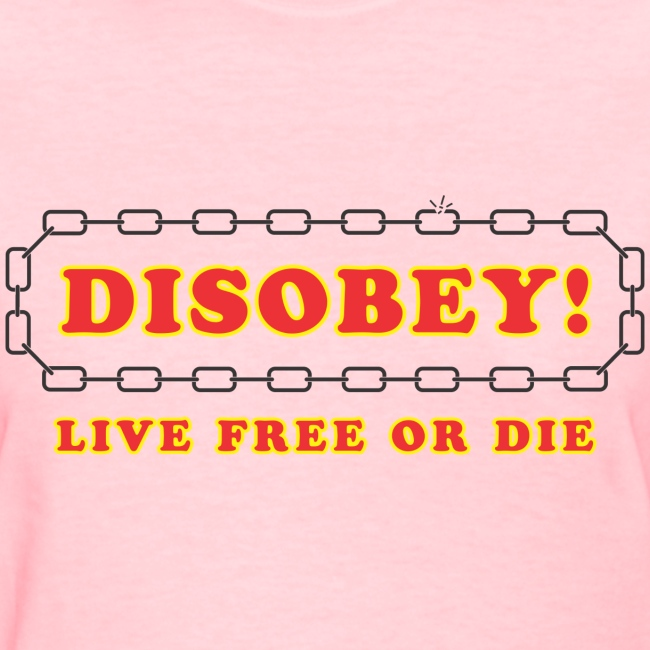 disobey live free or die f
