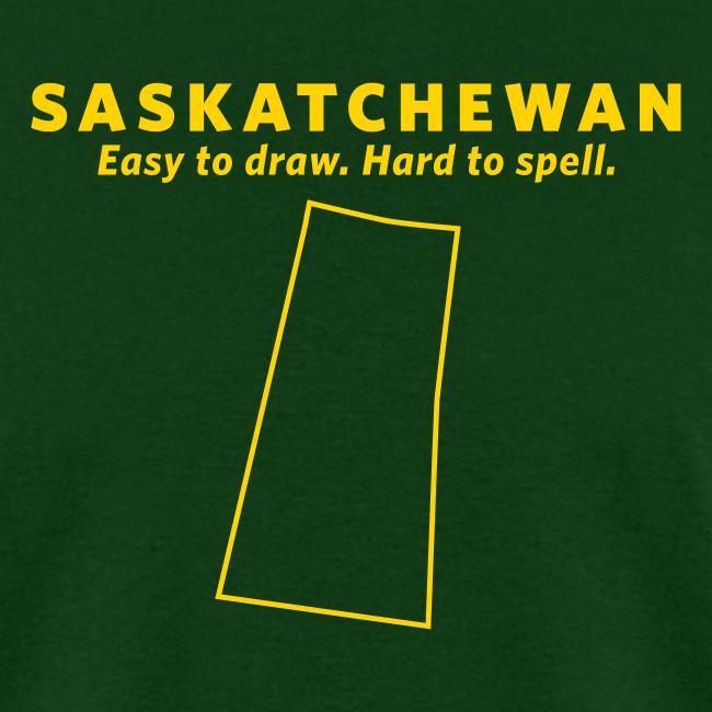 Saskatchewan. Easy to Draw. Hard to Spell.