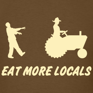 Eat More Locals T-Shirts - Men's T-Shirt