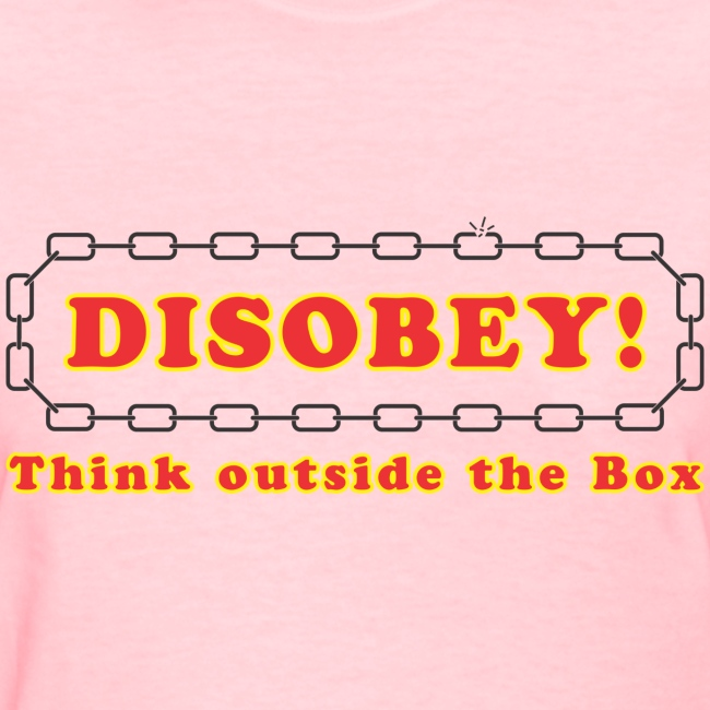 Disobey think outside box f