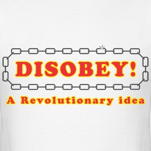disobey_revolutionary T-Shirts - Men's T-Shirt