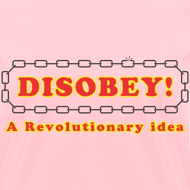 Disobey revolutionary f