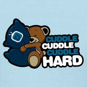 Cuddle Hard Women's T-Shirts - Women's T-Shirt