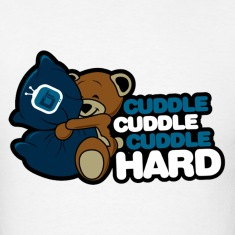 Cuddle Hard T-Shirts