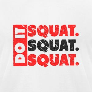 Do It. Squat.Squat.Squat | Vintage Look T-Shirts - Men's T-Shirt by American Apparel