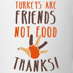 turkeys are friends not food Thanksgiving message Bottles & Mugs - Coffee/Tea Mug
