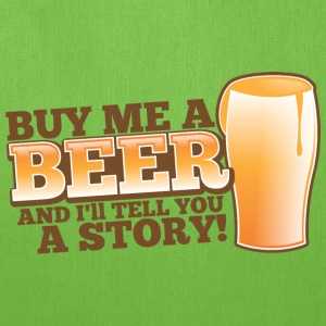 Buy me a BEER and I'll tell you a story! Bags & backpacks - Tote Bag