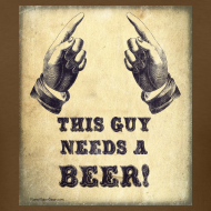 Design ~ This Guy Needs A Beer T-Shirt