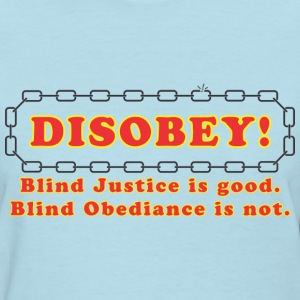 disobey_blind_justice Women's T-Shirts - Women's T-Shirt
