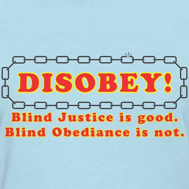 disobey blind justice f