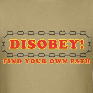 disobey_find_your_own_path T-Shirts - Men's T-Shirt