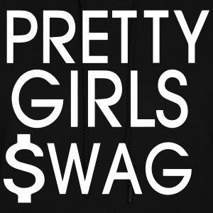 PRETTY GIRLS SWAG - Women's Hoodie