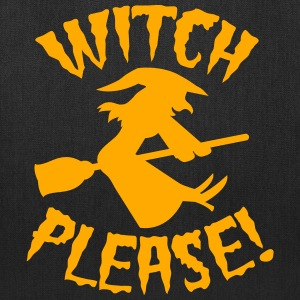 Witch please on a broomstick Halloween funny Bags & backpacks - Tote Bag