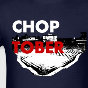ChopTober T-Shirts - Men's T-Shirt