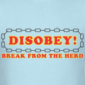 disobey_break_from_herd T-Shirts - Men's T-Shirt