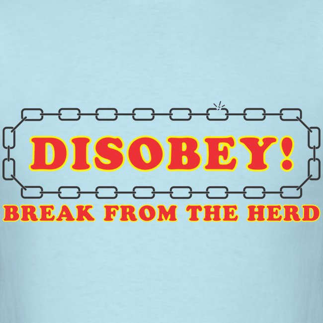 Disobey Break From Herd
