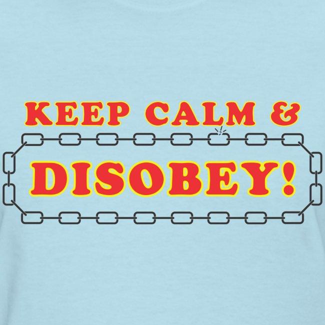 disobey keep calm f